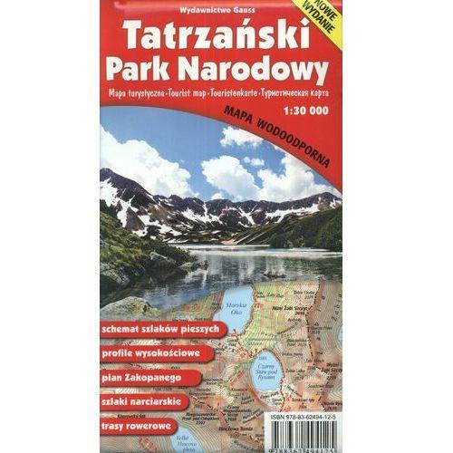 Tatrzański Park Narod.m.tur./Gauss/1:30000/lamin./ (9788362494125)