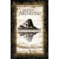 Legendy Archeonu Świat stary i nowy - Thomas Arnold, Vectra
