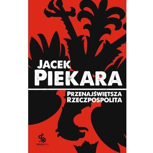 Przenajświętsza Rzeczpospolita (wyd. III) - ebook