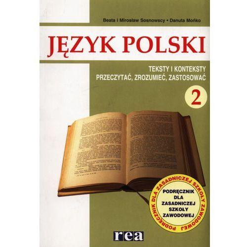 Język polski 2 Podręcznik Teksty i konteksty Przeczytać, zrozumieć, zastosować (2003)