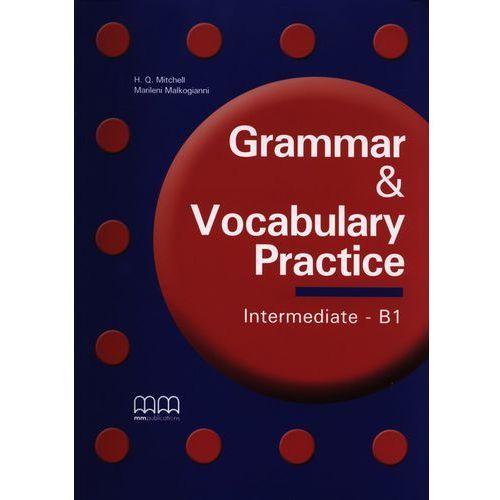 Grammar & Vocabulary Practice Intermediate B1, oprawa miękka