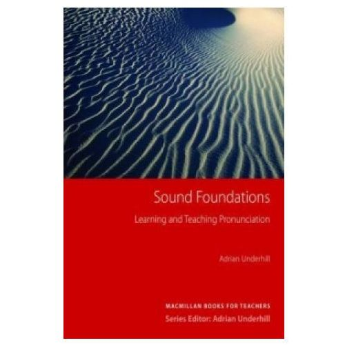 Sound Foundations (With Audio CD) Macmillan Books For Teachers, Underhill A.