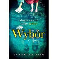 Wybór - Samantha King (9788327629449)