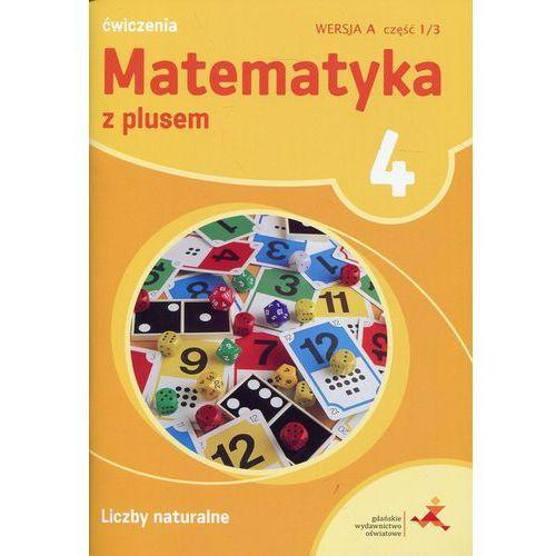 Matematyka SP 4 Z Plusem L. Naturalne wersja A GWO (2015)