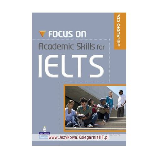 Focus on Academic Skills for IELTS (New Edition) with Audio CDs (2010)