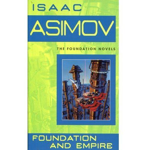 Foundation and Empire, Asimov Isaac