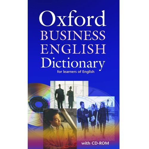 Oxford Business English Dictionary for Learners of English + CD (9780194316170)