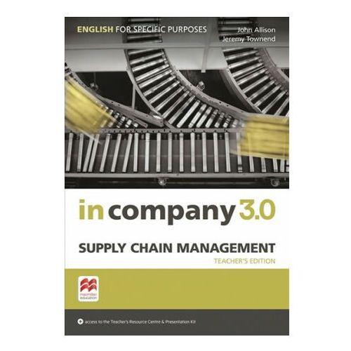 In Company 3.0 ESP. Supply Chain Management. Książka Nauczyciela + Kod Online