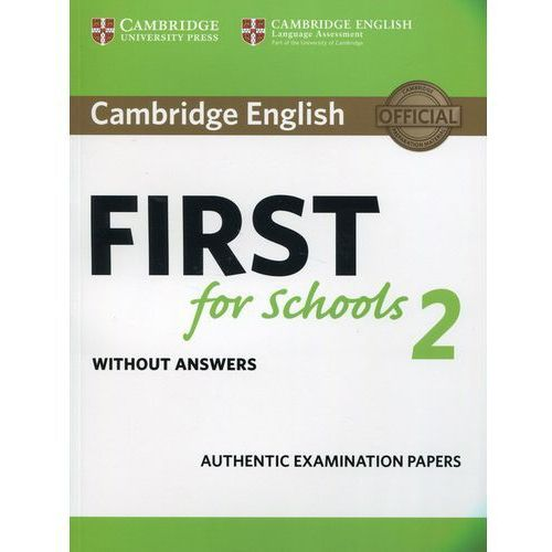 Cambridge English First for Schools 2 Student's Book without answers, oprawa miękka