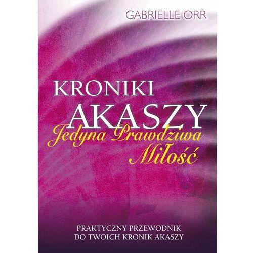 Kroniki Akaszy - Gabrielle Orr (2016)