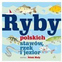 Ryby polskich stawów, rzek i jezior - Władysław Fisher
