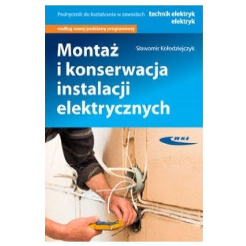 Montaż i konserwacja instalacji elektrycznych (2017)