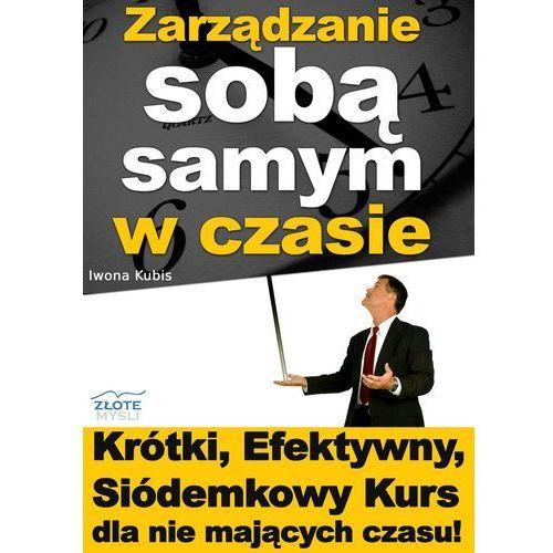 Zarządzanie sobą samym w czasie - Iwona Kubis (MP3)