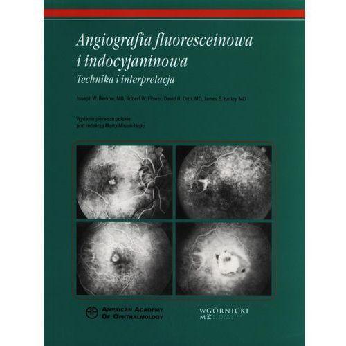 Angiografia fluoresceinowa i indocyjaninowa (9788361257509)