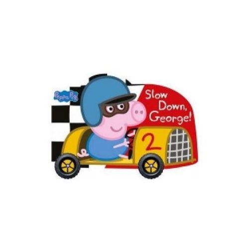 Peppa Pig. Slow Down, George!