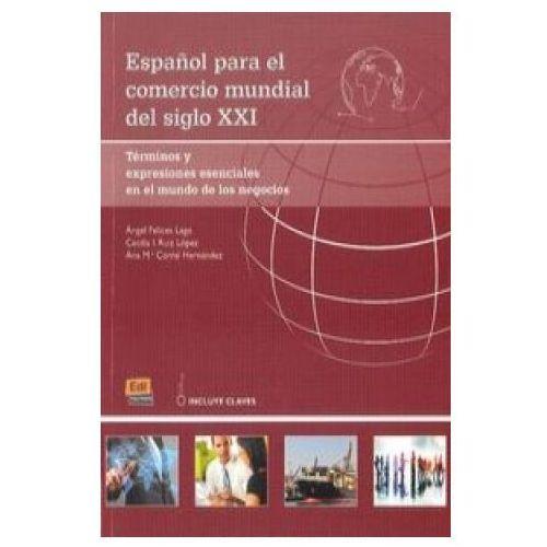 Espanol para el comercio mundial del siglo XXI Podręcznik (9788498486346)