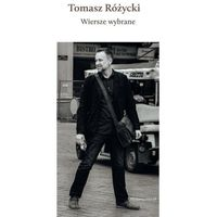 Wiersze Wybrane + Cd - Tomasz Różycki, oprawa twarda