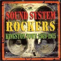 Różni Wykonawcy - Sound System Rockers - Kingston Town 1969-1975 (5036848002024)