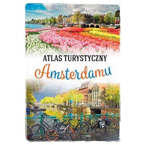 Atlas Turystyczny Amsterdamu - Beata Pomykalska,paweł Pomykalski (9788366482418)
