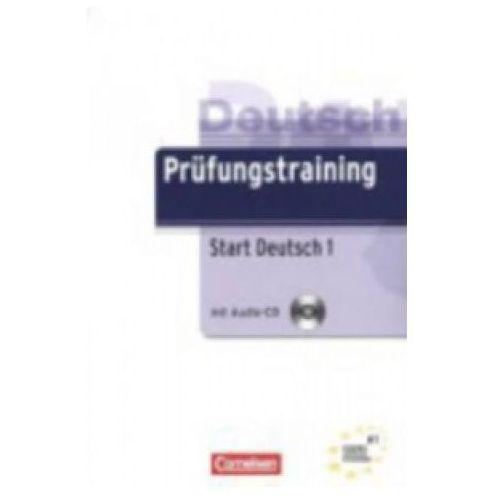 Prufungstraining DaF A1 Start Deutsch 1 Ubungsbuch mit CD und Losungen (168 str.)