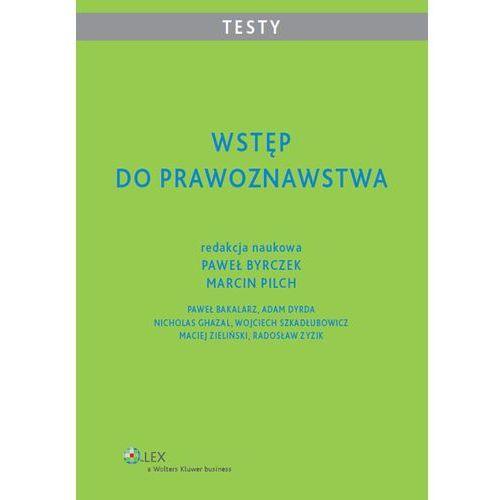 Wstęp do prawoznawstwa. Testy dla studentów, Paweł Byrczek, Marcin Pilch