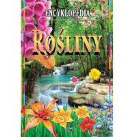 Encyklopedia Rośliny - Praca Zbiorowa (2015)