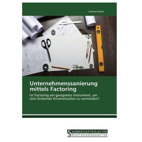 Unternehmenssanierung mittels Factoring