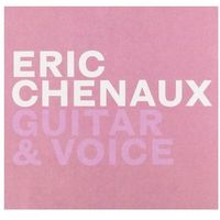 Constellation Chenaux, eric - guitar & voice (0666561008826)