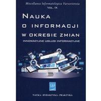 Nauka o informacji w okresie zmian (340 str.)