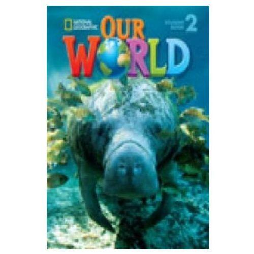 Our World 2. Podręcznik + CD, oprawa twarda