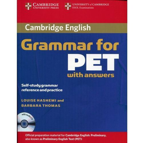Cambridge Grammar for PET, Edition with Answers and Audio CD, Cambridge University Press