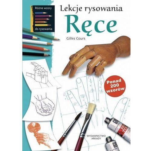 Lekcje rysowania Ręce. Darmowy odbiór w niemal 100 księgarniach!